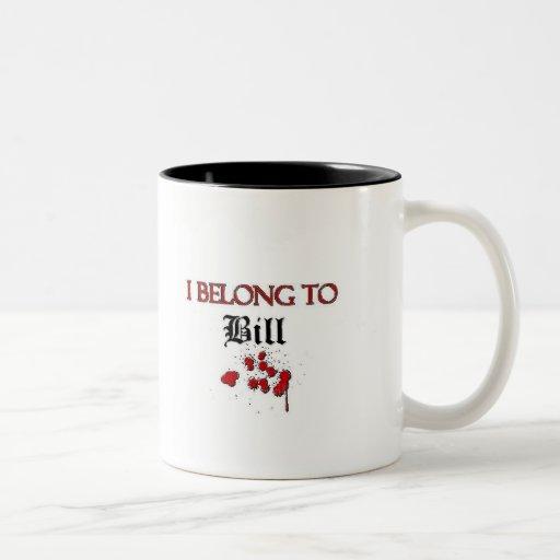 I Belong to Bill Coffee Mug
