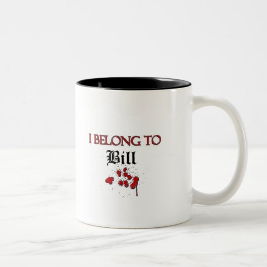 I Belong to Bill Two-Tone Coffee Mug