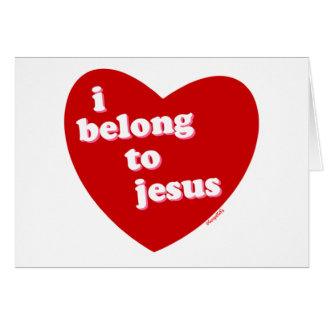 I belong to Jesus heart design Card