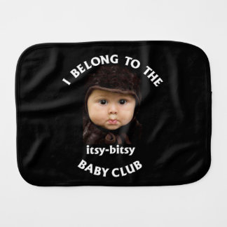 I belong to the itsy bitsy Baby Club Burp Cloth