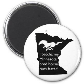 I Betcha mi caballo criado manganeso funciona con Imán Redondo 5 Cm