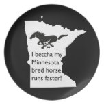 I Betcha My MN Bred Horse Runs Faster Plate
