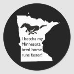 I Betcha My MN Bred Horse Runs Faster Stickers
