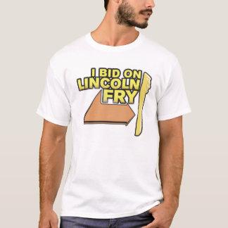 I Bid On The Lincoln Fry T-Shirt