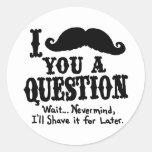 I bigote una pregunta etiqueta redonda