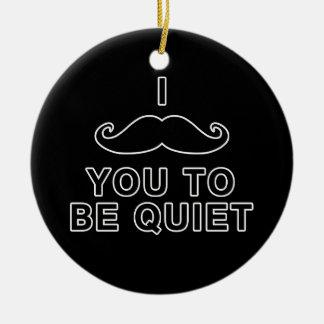I bigote usted a ser reservado adorno navideño redondo de cerámica