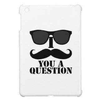 I bigote usted gafas de sol de una pregunta iPad mini carcasas