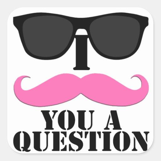 I bigote usted un rosa de la pregunta con las gafa colcomanias cuadradas