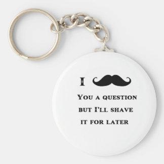 I bigote usted una imagen divertida de la pregunta llavero redondo tipo pin