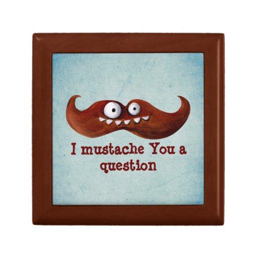 I bigote usted una pregunta… cajas de recuerdo