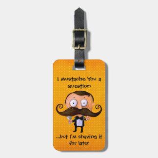I bigote usted una pregunta… etiquetas bolsa