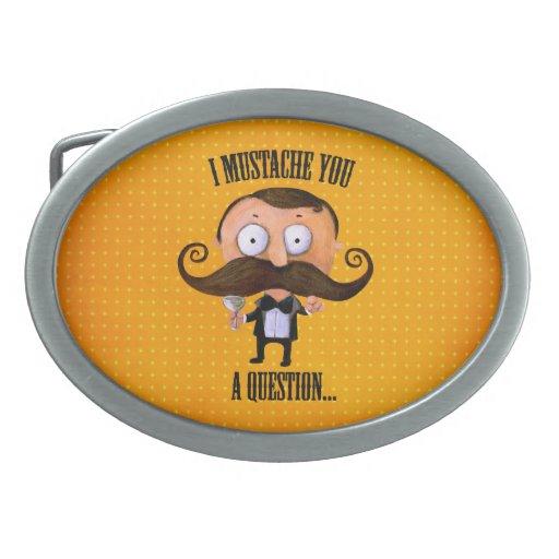 I bigote usted una pregunta… hebillas cinturón