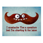 I bigote usted una pregunta… tarjetas postales