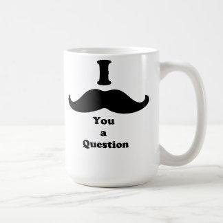 I bigote usted una pregunta taza básica blanca