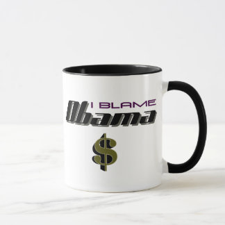 I Blame Obama Funny Political Mug