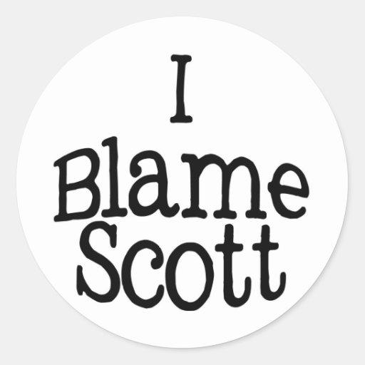 I Blame Scott Classic Round Sticker