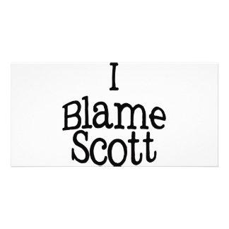 I Blame Scott Photo Greeting Card