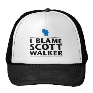 I Blame Scott Walker T Trucker Hat