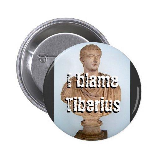 I blame Tiberius studio Button