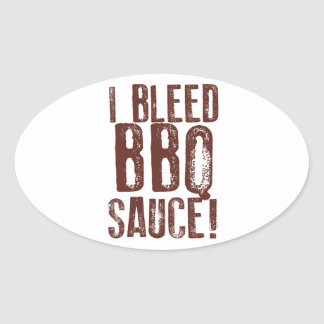 I Bleed BBQ Sauce Oval Sticker