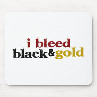 I Bleed Black And Gold Mouse Pad