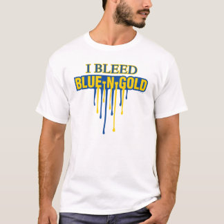 I Bleed Blue and Gold T-Shirt