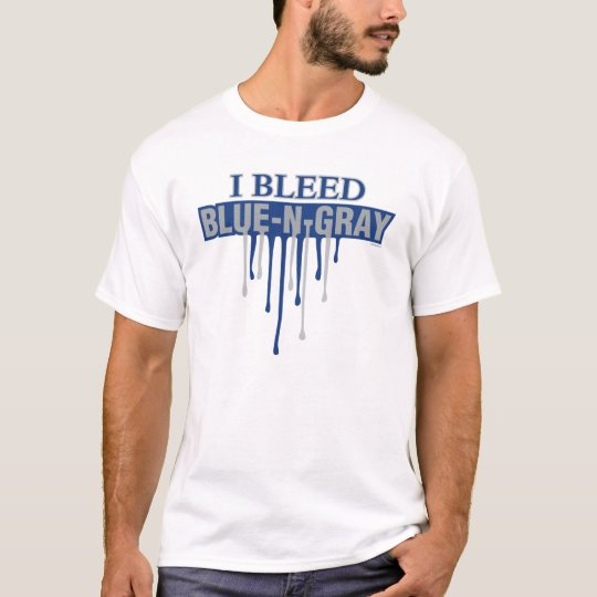 I Bleed Blue and Gray T-Shirt