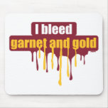 I bleed garnet and gold... mouse pad