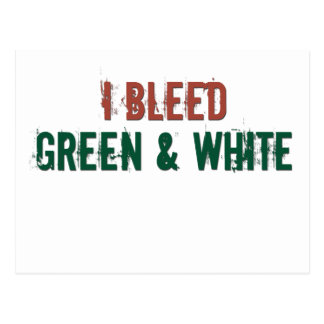 i bleed green and white post card