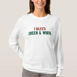 i bleed green and white T-Shirt