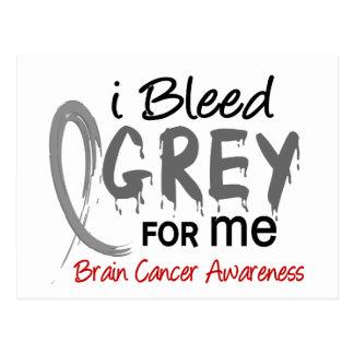 I Bleed Grey For ME Brain Cancer Postcard