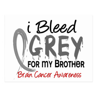 I Bleed Grey For My Brother Brain Cancer Postcard