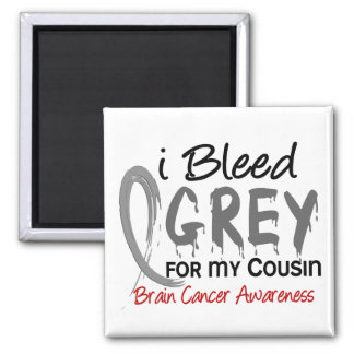 I Bleed Grey For My Cousin Brain Cancer 2 Inch Square Magnet