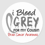 I Bleed Grey For My Cousin Brain Cancer Round Stickers