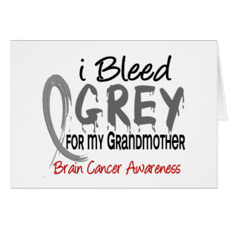 I Bleed Grey For My Grandmother Brain Cancer Card