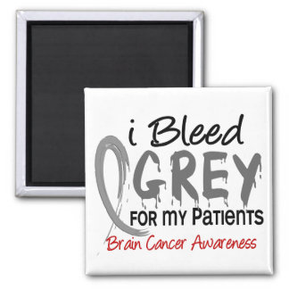 I Bleed Grey For My Patients Brain Cancer 2 Inch Square Magnet