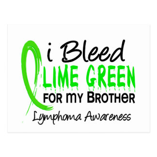 I Bleed Lime Green For My Brother Lymphoma Postcard