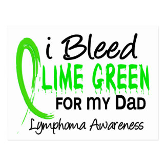 I Bleed Lime Green For My Dad Lymphoma Postcard
