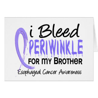 I Bleed Periwinkle For Brother Esophageal Cancer Greeting Card