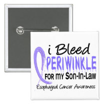 I Bleed Periwinkle Son-In-Law Esophageal Cancer Button