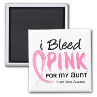 I Bleed Pink For My Aunt Breast Cancer 2 Inch Square Magnet