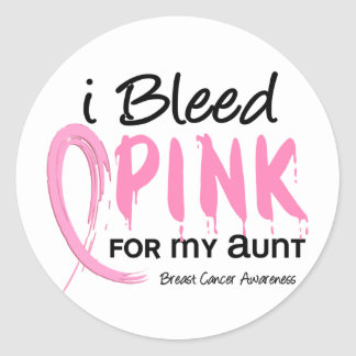 I Bleed Pink For My Aunt Breast Cancer Classic Round Sticker