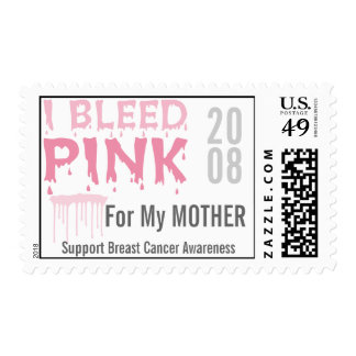 I Bleed Pink For My Mother Breast Cancer Awareness Stamps