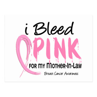 I Bleed Pink For My Mother-In-Law Breast Cancer Postcard