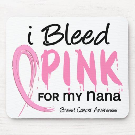 I Bleed Pink For My Nana Breast Cancer Mousepad