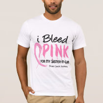 I Bleed Pink For My Sister-In-Law Breast Cancer T-Shirt