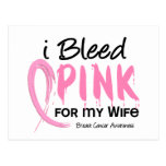 I Bleed Pink For My Wife Breast Cancer Post Cards