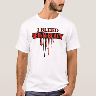 I Bleed Red and Black T-Shirt