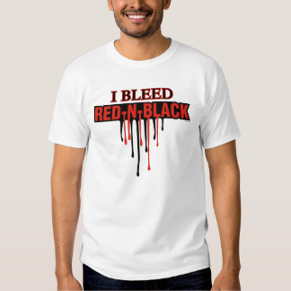 I Bleed Red and Black Tee Shirt