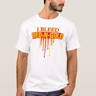 I Bleed Red and Gold T-Shirt